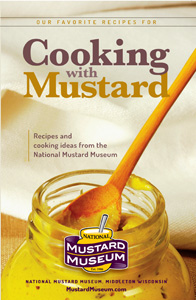 Cooking With Mustard / Mustard Museum Cook Book